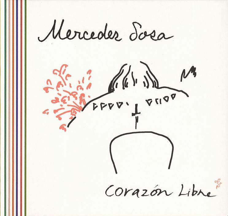 """El dibujo que Joan Baez le regaló a Mercedes Sosa ilustra la portada del disco """"Corazón Libre"""" del 2005."""